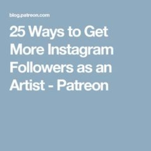 25 Ways for Artists to Get More Instagram Followers